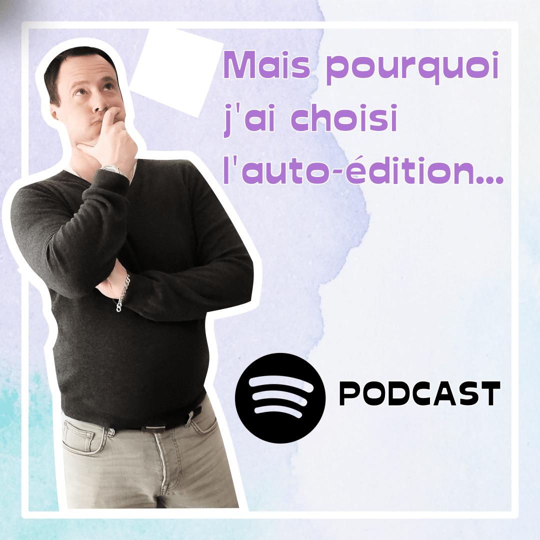 podcast #1 YHP pourquoi choisir autoedition